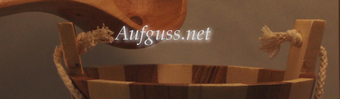 Aufguss.net - Das Beste für Ihren nächsten Saunagang